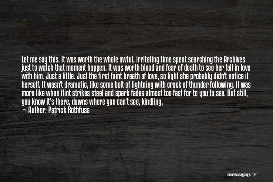 Thunder Lightning Quotes By Patrick Rothfuss