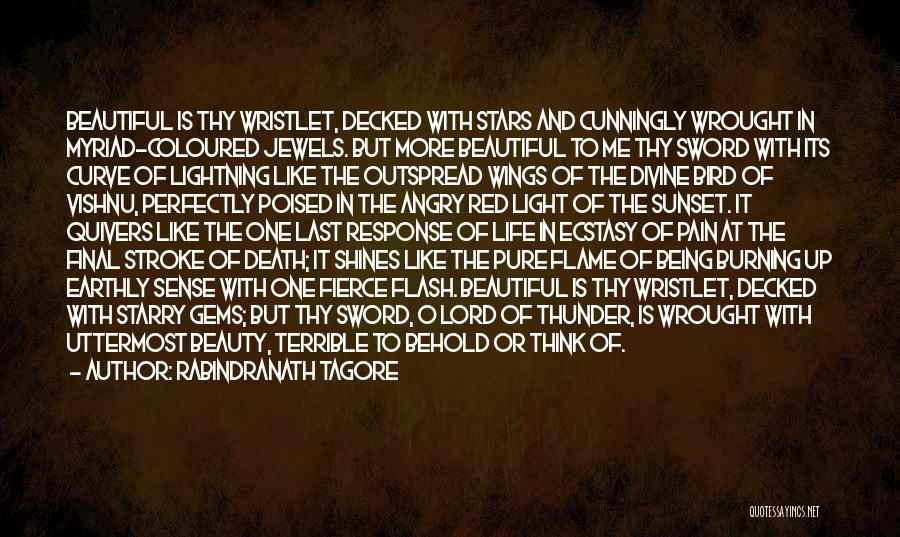 Thunder Lightning Quotes By Rabindranath Tagore