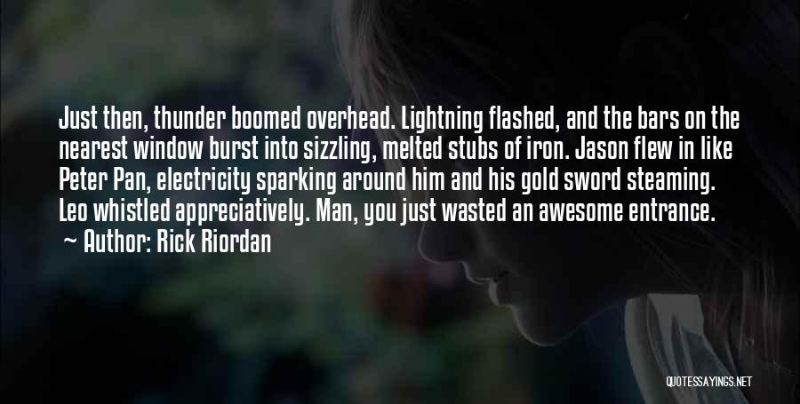 Thunder Lightning Quotes By Rick Riordan