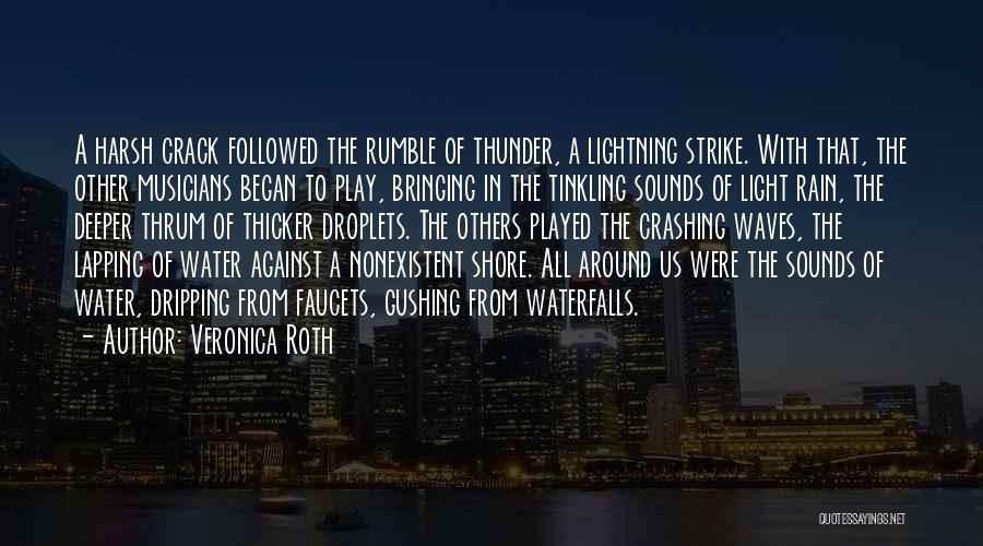 Thunder Lightning Quotes By Veronica Roth