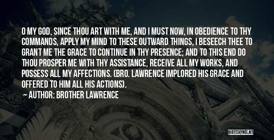 Thy Grace Quotes By Brother Lawrence