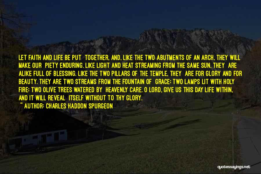 Thy Grace Quotes By Charles Haddon Spurgeon