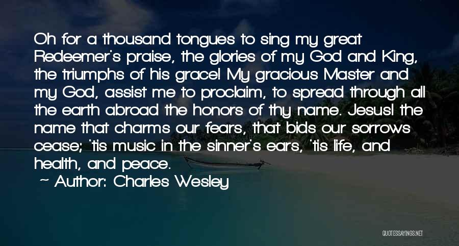 Thy Grace Quotes By Charles Wesley