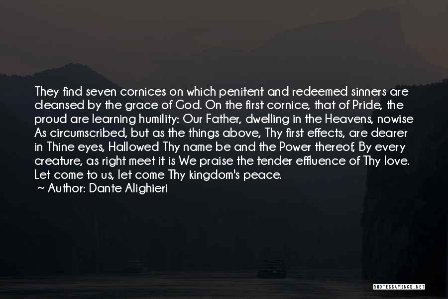Thy Grace Quotes By Dante Alighieri