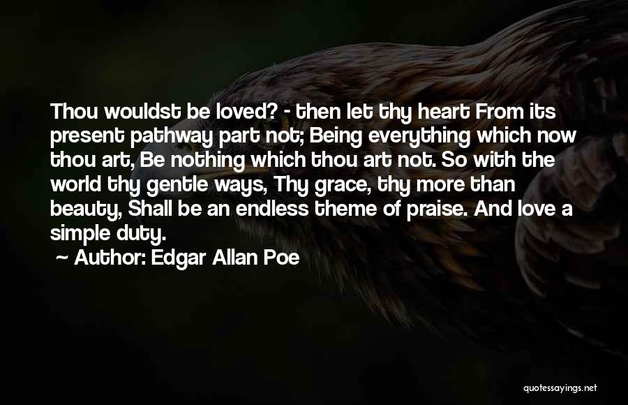 Thy Grace Quotes By Edgar Allan Poe