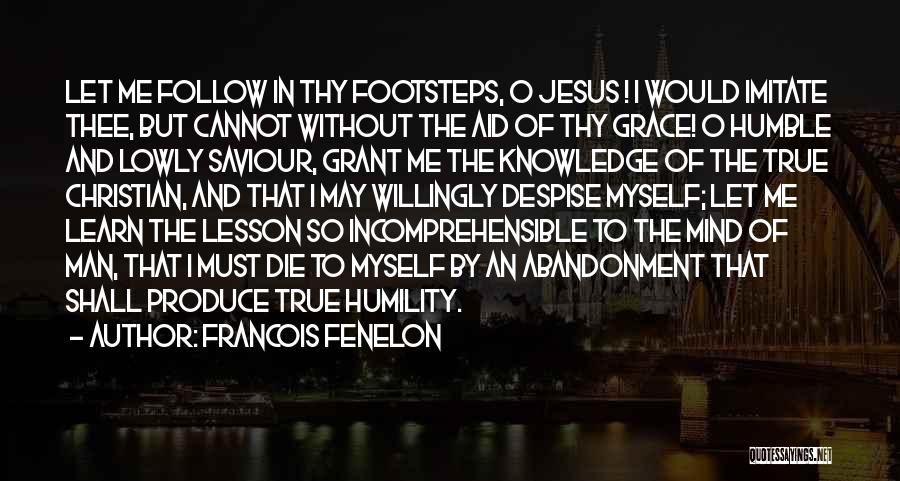 Thy Grace Quotes By Francois Fenelon