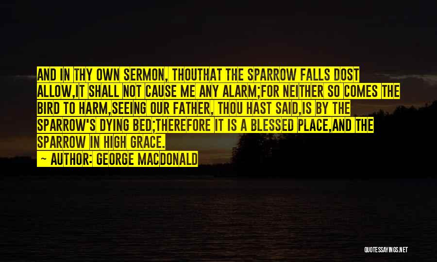 Thy Grace Quotes By George MacDonald