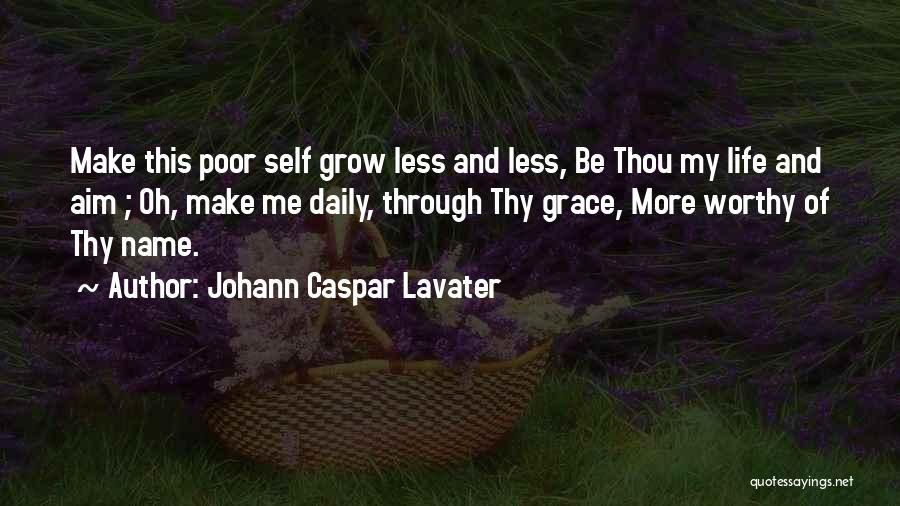 Thy Grace Quotes By Johann Caspar Lavater