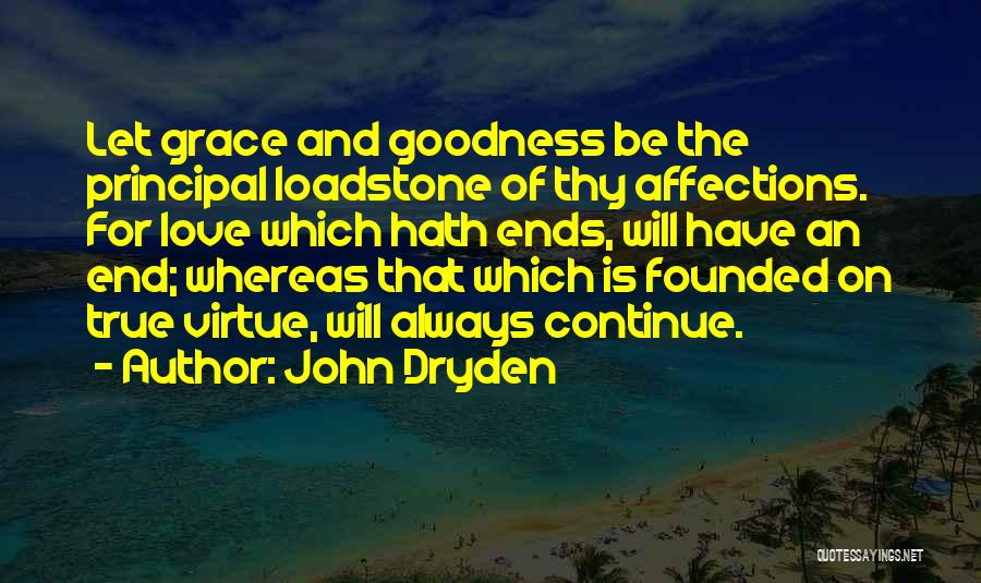 Thy Grace Quotes By John Dryden