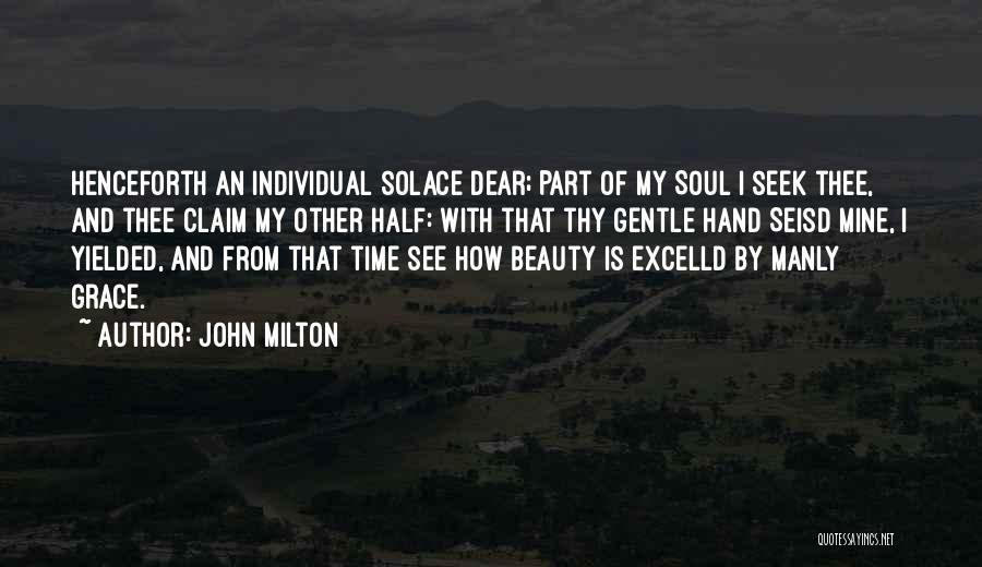 Thy Grace Quotes By John Milton