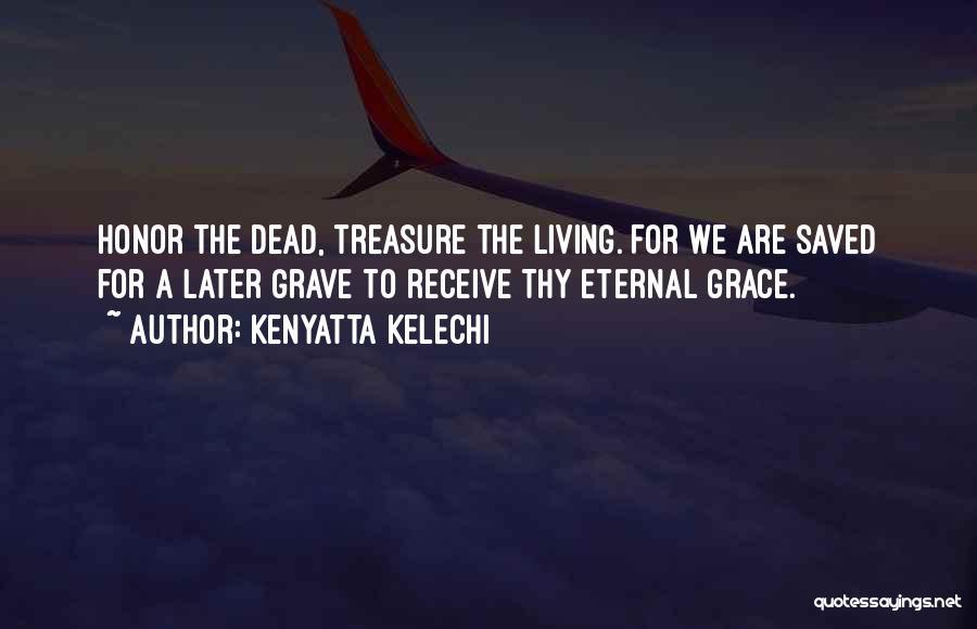 Thy Grace Quotes By Kenyatta Kelechi