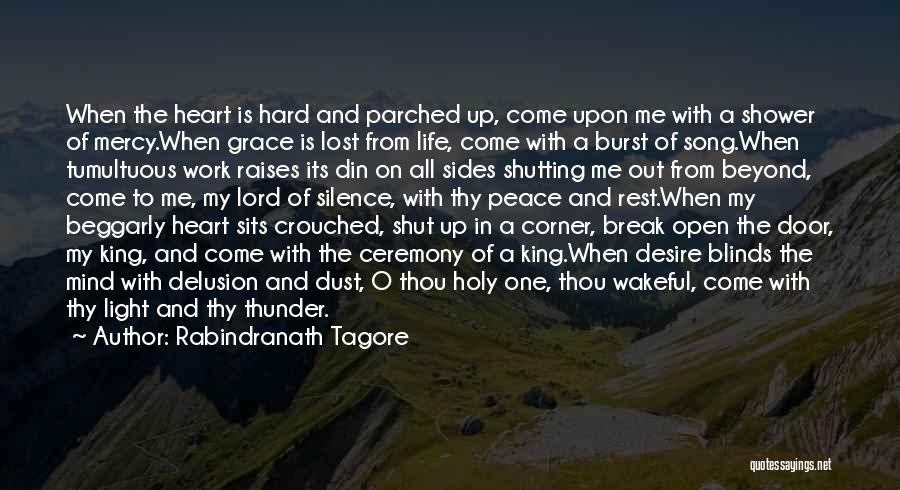 Thy Grace Quotes By Rabindranath Tagore
