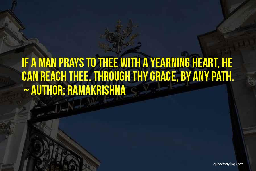 Thy Grace Quotes By Ramakrishna