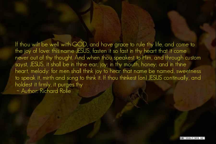Thy Grace Quotes By Richard Rolle