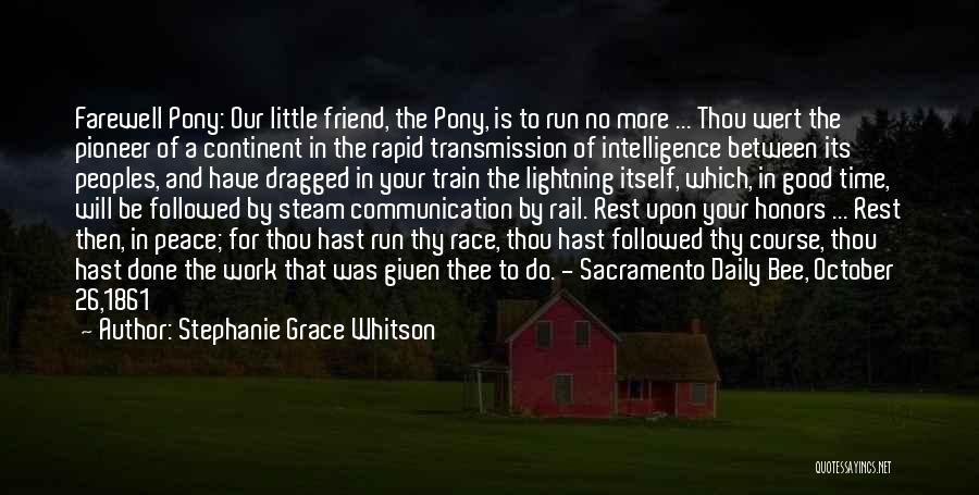 Thy Grace Quotes By Stephanie Grace Whitson