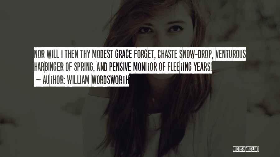 Thy Grace Quotes By William Wordsworth