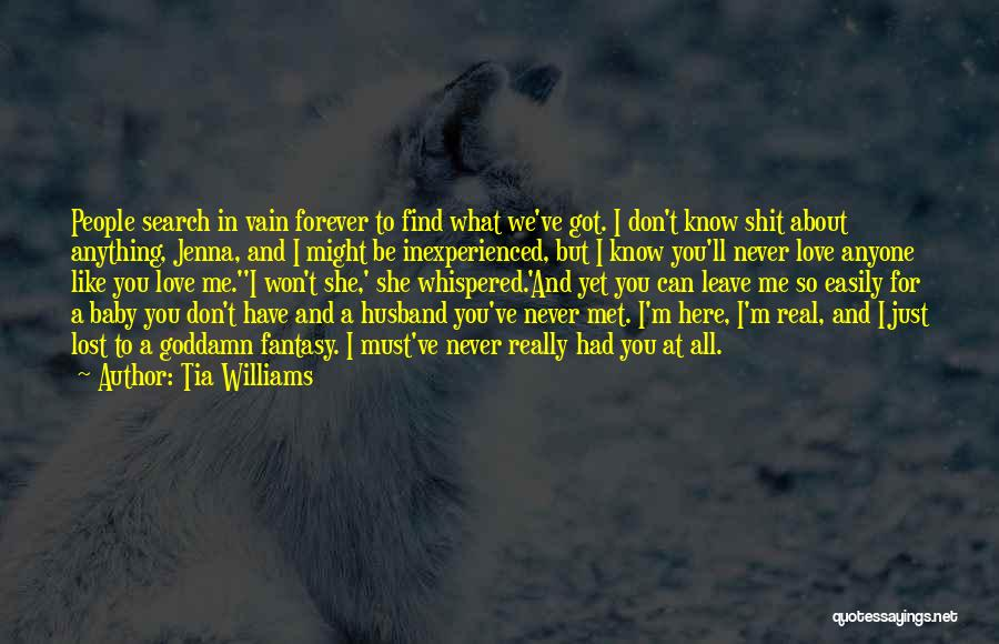 Tia Williams Quotes 2218244