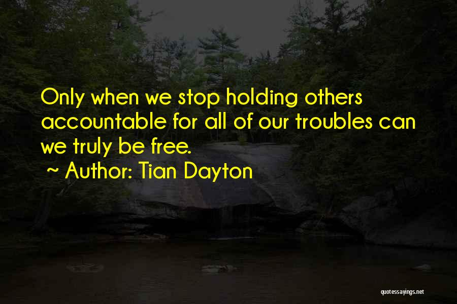 Tian Dayton Quotes 2106646