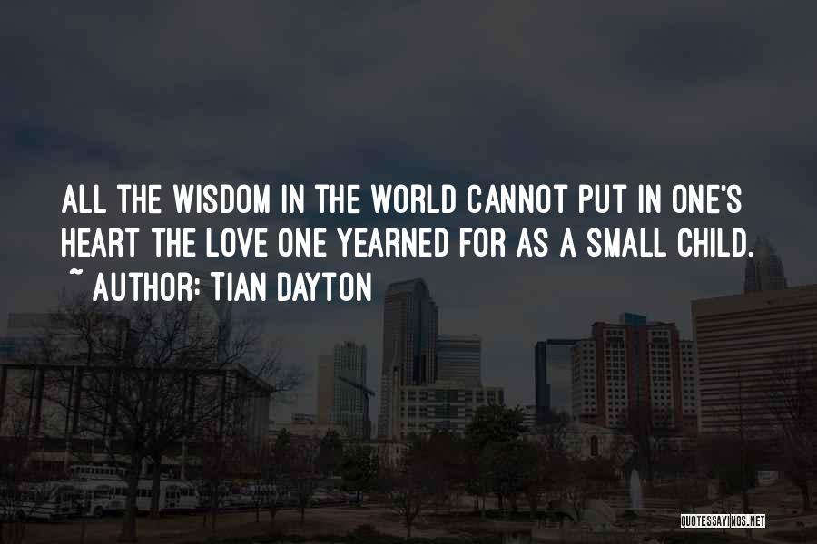 Tian Dayton Quotes 2147863