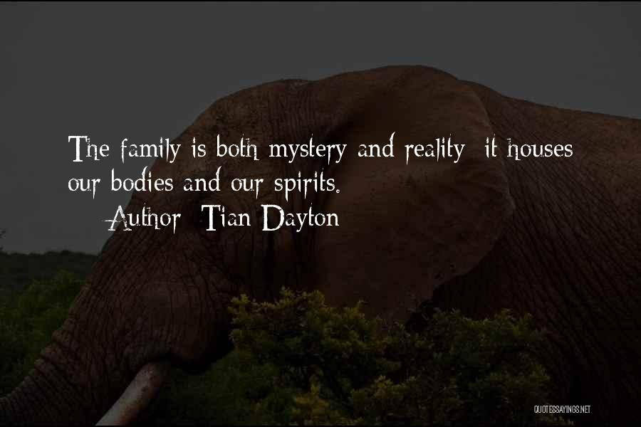 Tian Dayton Quotes 90441