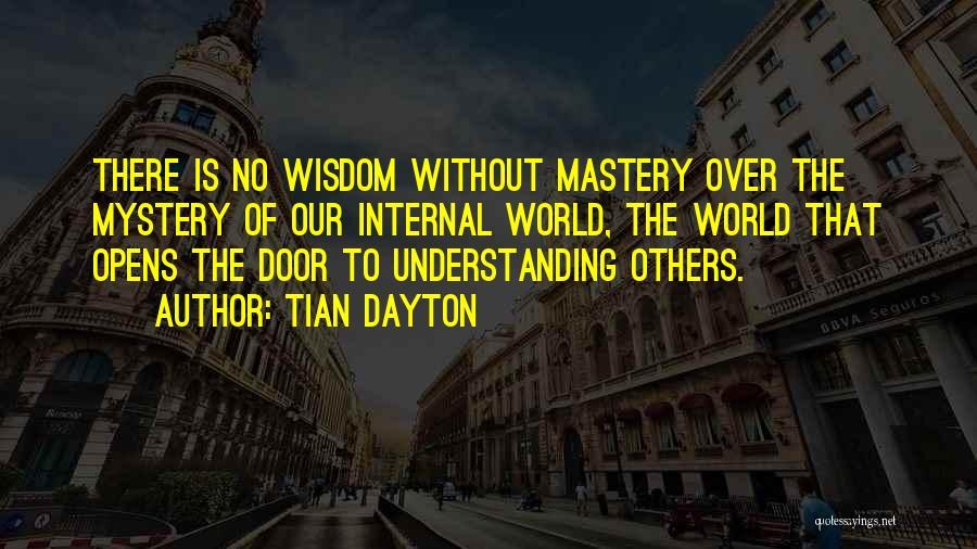 Tian Dayton Quotes 929166