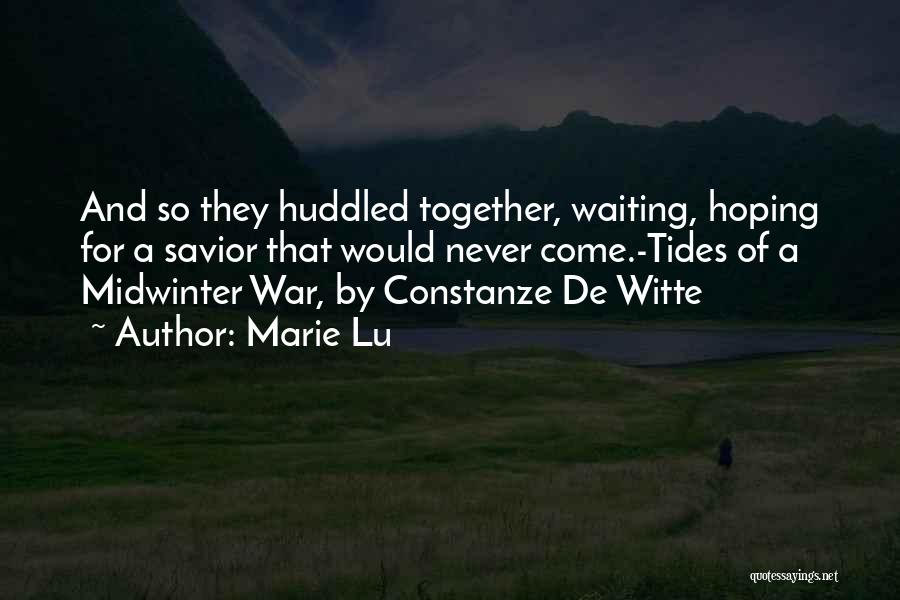 Tides Of War Quotes By Marie Lu