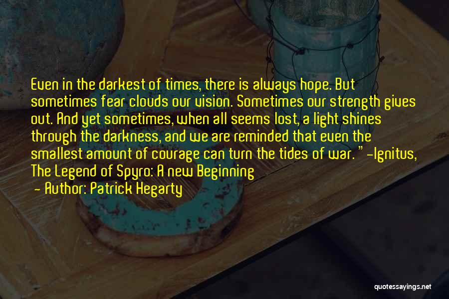 Tides Of War Quotes By Patrick Hegarty