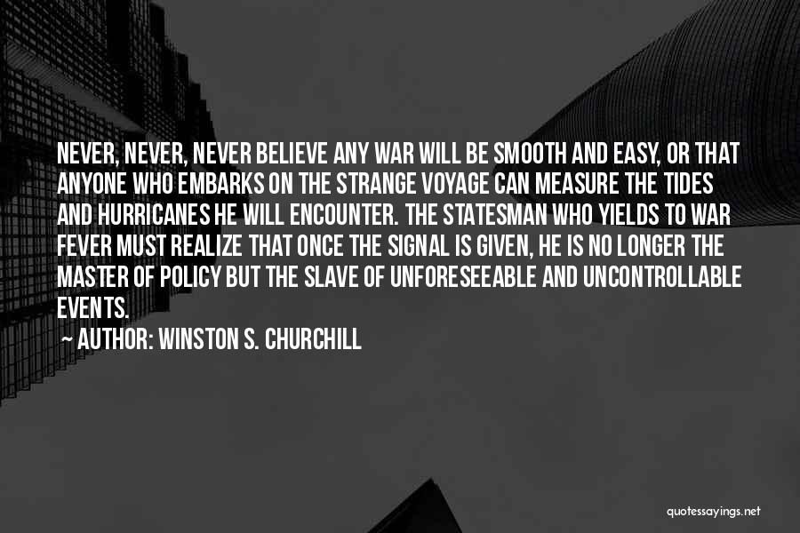 Tides Of War Quotes By Winston S. Churchill