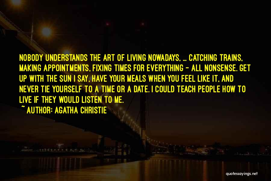 Tie Me Up Quotes By Agatha Christie