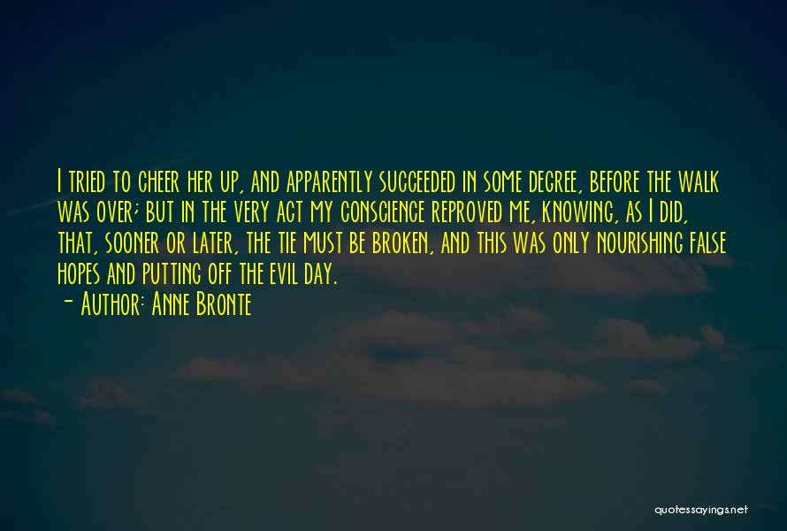 Tie Me Up Quotes By Anne Bronte