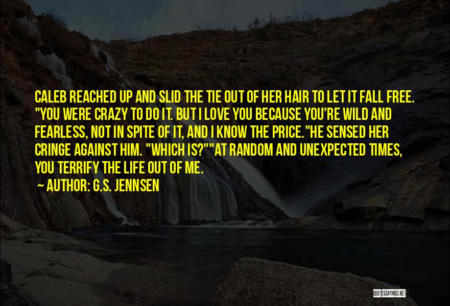Tie Me Up Quotes By G.S. Jennsen