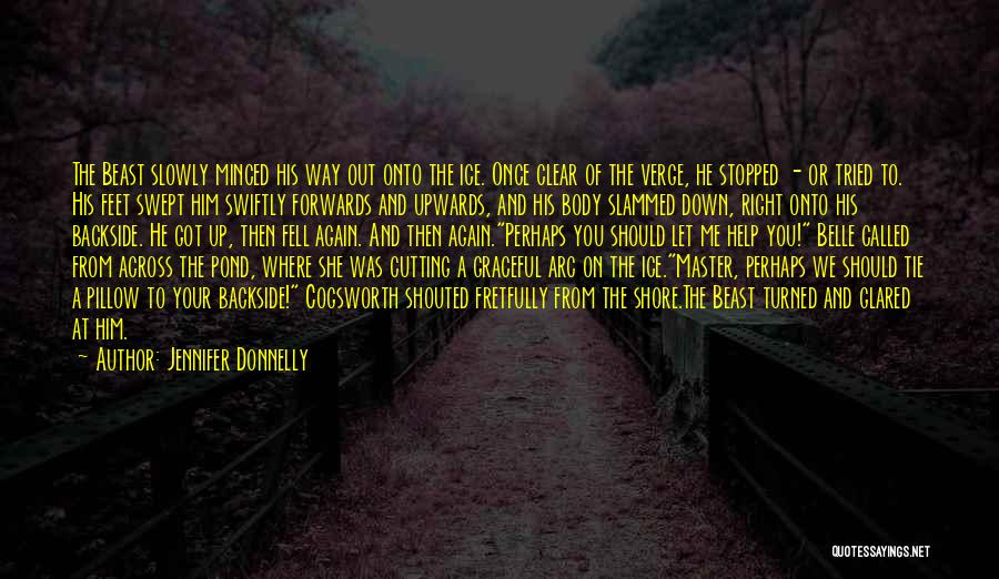 Tie Me Up Quotes By Jennifer Donnelly