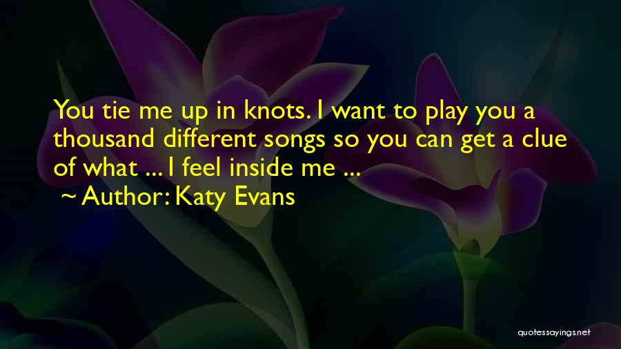 Tie Me Up Quotes By Katy Evans