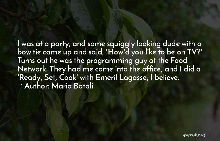 Tie Me Up Quotes By Mario Batali