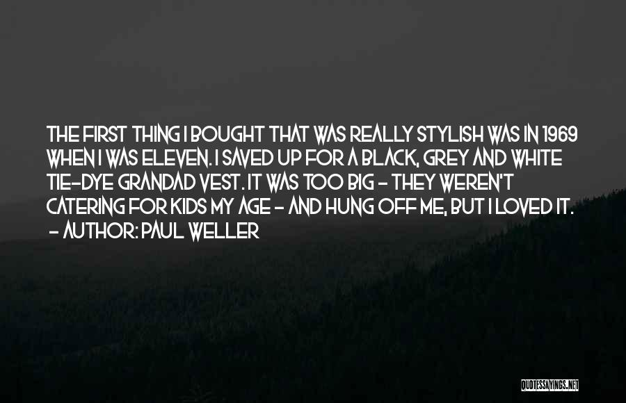 Tie Me Up Quotes By Paul Weller
