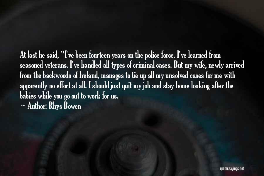 Tie Me Up Quotes By Rhys Bowen