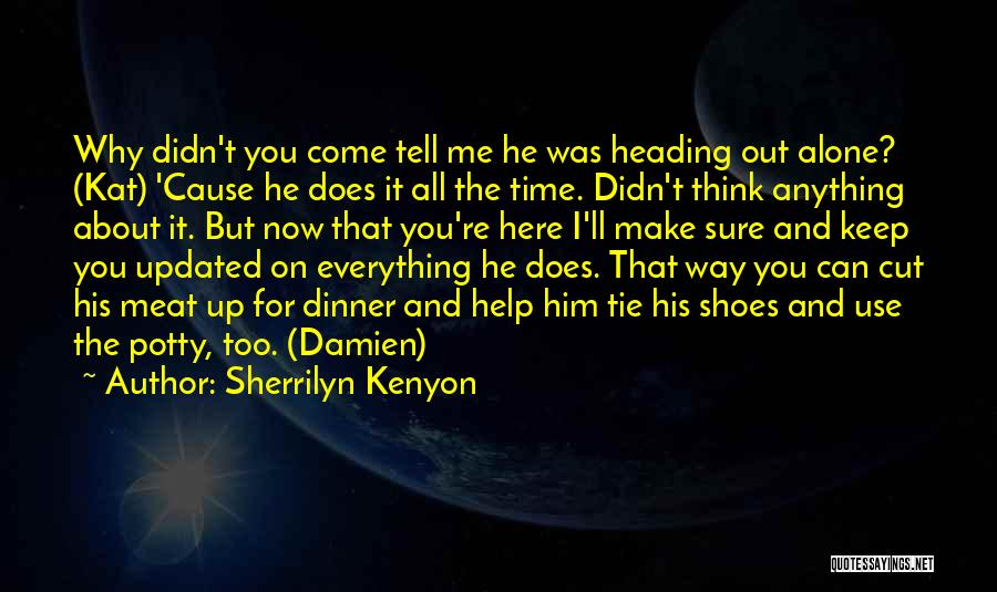 Tie Me Up Quotes By Sherrilyn Kenyon