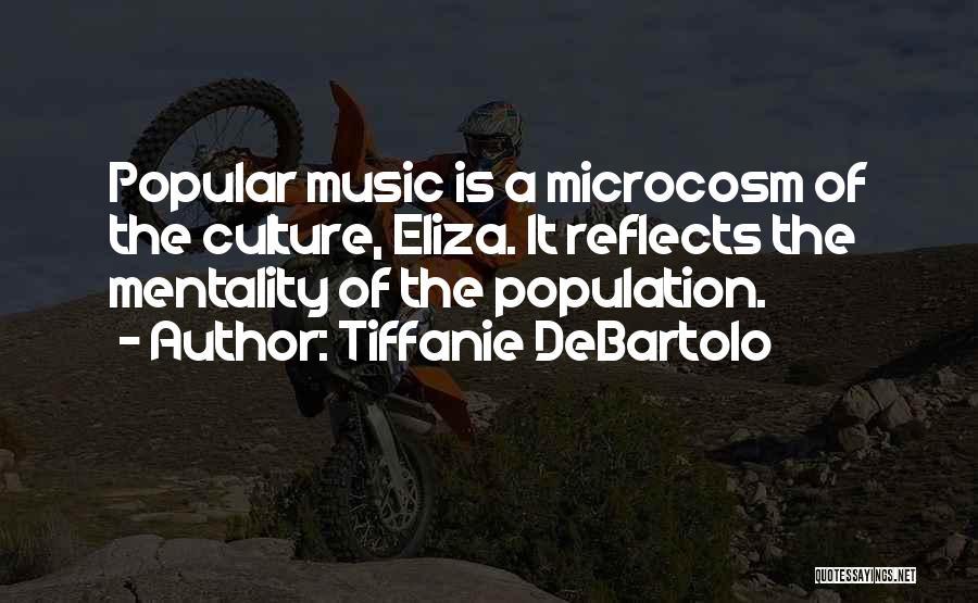 Tiffanie DeBartolo Quotes 1110447
