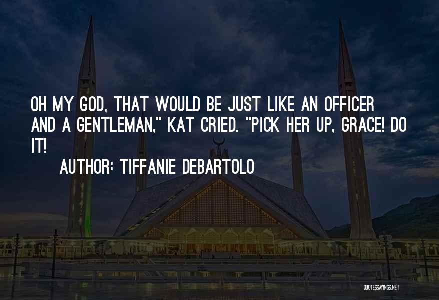 Tiffanie DeBartolo Quotes 1209035