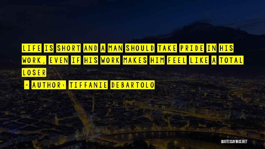 Tiffanie DeBartolo Quotes 1286324