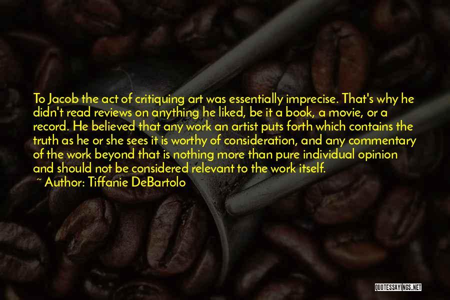 Tiffanie DeBartolo Quotes 1294394