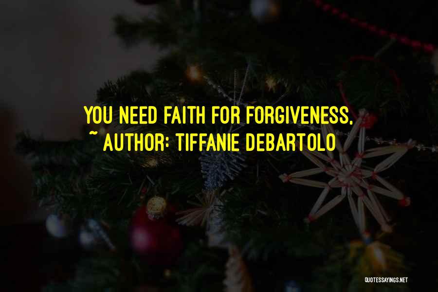Tiffanie DeBartolo Quotes 133640