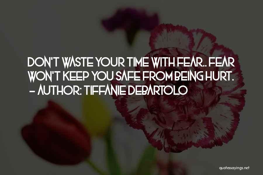 Tiffanie DeBartolo Quotes 1359787