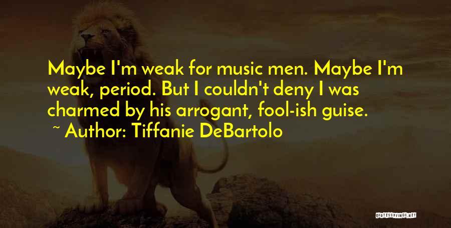 Tiffanie DeBartolo Quotes 141178