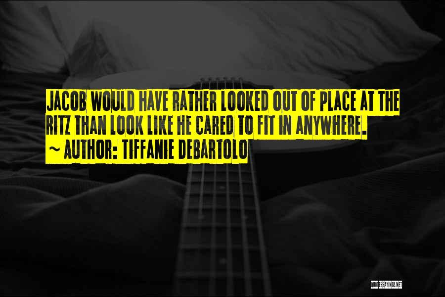 Tiffanie DeBartolo Quotes 1417610