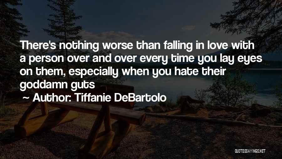 Tiffanie DeBartolo Quotes 1511431