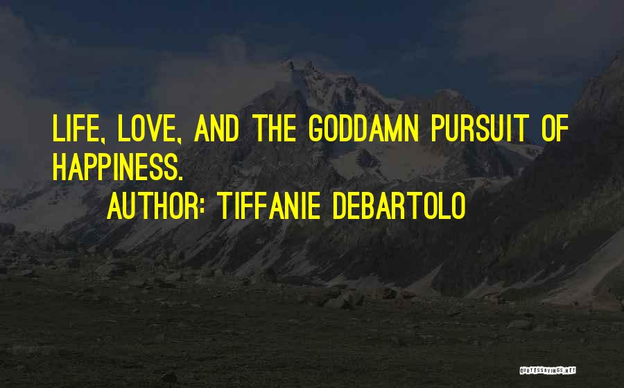 Tiffanie DeBartolo Quotes 1527844