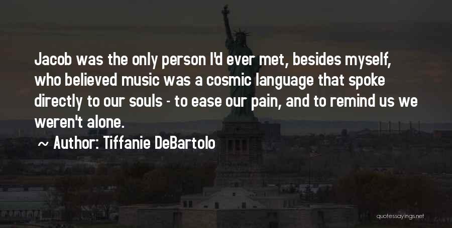 Tiffanie DeBartolo Quotes 1539835