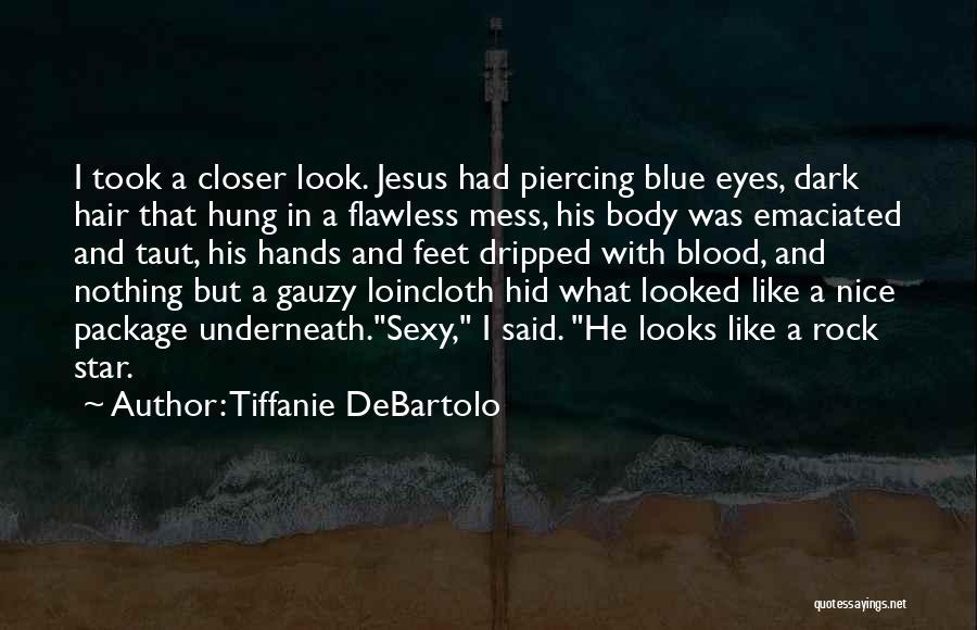 Tiffanie DeBartolo Quotes 1551381