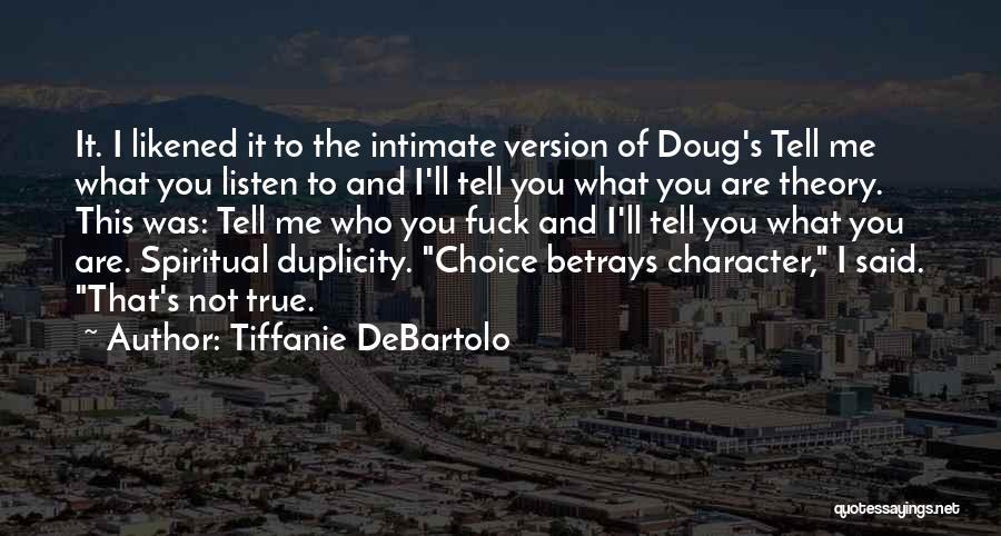 Tiffanie DeBartolo Quotes 1607767
